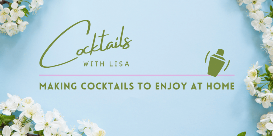 Cocktails with Lisa